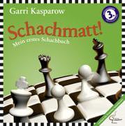 Schachmatt! von Kasparow, Garri