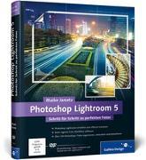Photoshop Lightroom 5 von Jarsetz, Maike