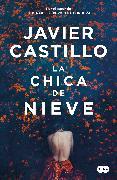 La chica de nieve / Snow Girl von Castillo, Javier
