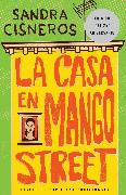La casa en mango street / The House on Mango Street von Cisneros, Sandra