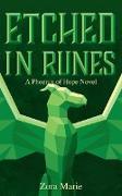 Cover-Bild zu Etched in Runes (Phoenix of Hope Series, #3) (eBook) von Marie, Zora