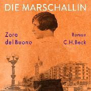 Cover-Bild zu Die Marschallin (Audio Download) von Buono, Zora del