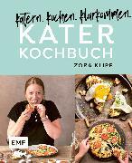 Cover-Bild zu Katerkochbuch - Rezepte für harte Tage (eBook) von Klipp, Zora