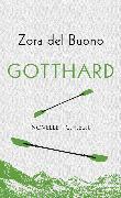 Cover-Bild zu Gotthard (eBook) von Buono, Zora