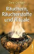 Cover-Bild zu Räuchern, Räucherstoffe und Rituale (eBook) von Gienger, Zora