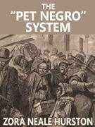 """Cover-Bild zu The """"Pet Negro"""" system (eBook) von Hurston, Zora Neale"""