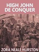 Cover-Bild zu High John de Conquer (eBook) von Hurston, Zora Neale