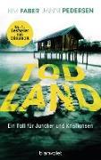 Cover-Bild zu Todland (eBook) von Faber, Kim