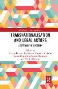 Cover-Bild zu Transnationalisation and Legal Actors von Kristiansen, Bettina Lemann (Hrsg.)