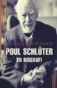 Cover-Bild zu Poul Schlüter. En biografi von Kristiansen, Michael