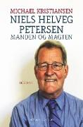 Cover-Bild zu Niels Helveg Petersen. Manden og magten von Kristiansen, Michael