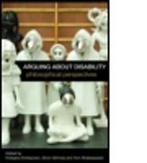Cover-Bild zu Arguing about Disability von Kristiansen, Kristjana (Hrsg.)