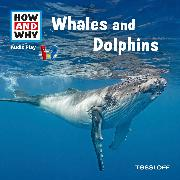 Cover-Bild zu HOW AND WHY Audio Play Whales And Dolphins (Audio Download) von Baur, Dr. Manfred