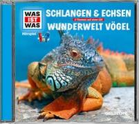 Cover-Bild zu WAS IST WAS Hörspiel: Schlangen & Echsen/ Wunderwelt Vögel von Baur, Dr. Manfred