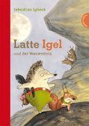 Cover-Bild zu Latte Igel 1: Latte Igel und der Wasserstein von Lybeck, Sebastian