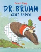 Cover-Bild zu Dr. Brumm: Dr. Brumm geht baden von Napp, Daniel