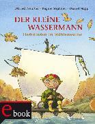 Cover-Bild zu Der kleine Wassermann: Herbst im Mühlenweiher (eBook) von Preußler, Otfried