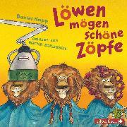 Cover-Bild zu Löwen mögen schöne Zöpfe (Audio Download) von Napp, Daniel