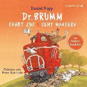 Cover-Bild zu Dr. Brumm fährt Zug / Dr. Brumm geht wandern (Audio Download) von Napp, Daniel