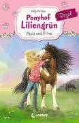 Cover-Bild zu Ponyhof Liliengrün Royal (Band 2) - Paula und Prinz von McKain, Kelly