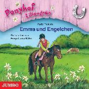 Cover-Bild zu Ponyhof Liliengrün. Emma und Engelchen (Audio Download) von McKain, Kelly