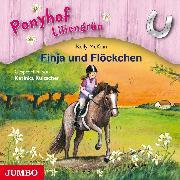Cover-Bild zu Ponyhof Liliengrün. Finja und Flöckchen (Audio Download) von McKain, Kelly
