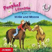 Cover-Bild zu Ponyhof Liliengrün. Millie und Mocca (Audio Download) von McKain, Kelly