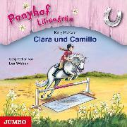 Cover-Bild zu Ponyhof Liliengrün. Clara und Camillo (Audio Download) von McKain, Kelly