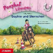 Cover-Bild zu Ponyhof Liliengrün. Sophie und Sternchen (Audio Download) von McKain, Kelly