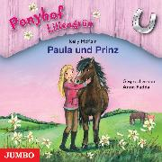Cover-Bild zu Ponyhof Liliengrün. Paula und Prinz (Audio Download) von McKain, Kelly