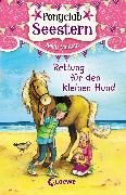 Cover-Bild zu Ponyclub Seestern (Band 1) - Rettung für den kleinen Hund (eBook) von McKain, Kelly