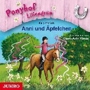 Cover-Bild zu Ponyhof Liliengrün 12 - Anni und Äpfelchen (Audio Download) von McKain, Kelly