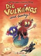 Cover-Bild zu Die Vulkanos sind bombig! von Gehm, Franziska