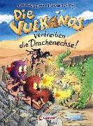 Cover-Bild zu Die Vulkanos vertreiben die Drachenechse! von Gehm, Franziska