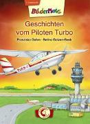 Cover-Bild zu Bildermaus - Geschichten vom Piloten Turbo von Gehm, Franziska