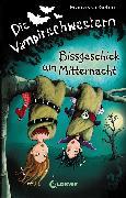 Cover-Bild zu Die Vampirschwestern 8 - Bissgeschick um Mitternacht (eBook) von Gehm, Franziska