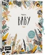 Mein Baby - Illustriertes Eintragalbum für das erste Lebensjahr mit Briefumschlag fürs erste Löckchen und Schleife zum Verschließen von Boidol, Jenny