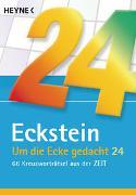 Um die Ecke gedacht 24 von Eckstein