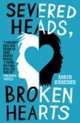 Cover-Bild zu Severed Heads, Broken Hearts (eBook) von Schneider, Robyn