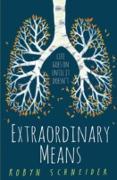 Cover-Bild zu Extraordinary Means (eBook) von Schneider, Robyn