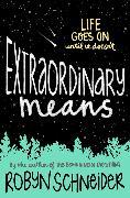 Cover-Bild zu Extraordinary Means von Schneider, Robyn