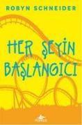 Cover-Bild zu Her Seyin Baslangici von Schneider, Robyn
