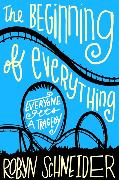 Cover-Bild zu The Beginning of Everything von Schneider, Robyn