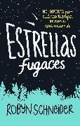 Cover-Bild zu Estrellas fugaces / Extraordinary Means von Schneider, Robyn