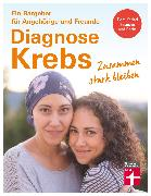 Cover-Bild zu Diagnose Krebs (eBook) von Beckmann, Isabell-Annett