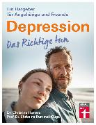 Cover-Bild zu Depression. Das Richtige tun (eBook) von Hutterer, Dr. Christine