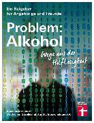 Cover-Bild zu Problem: Alkohol (eBook) von Hutterer, Dr. Christine
