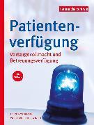 Cover-Bild zu Patientenverfügung, Vorsorgevollmacht und Betreuungsverfügung (eBook) von Schuldzinski, Wolfgang