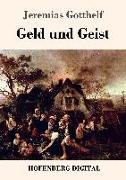 Cover-Bild zu Geld und Geist (eBook) von Gotthelf, Jeremias