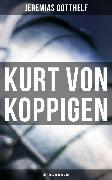 Cover-Bild zu Kurt von Koppigen (Historischer Roman) (eBook) von Gotthelf, Jeremias